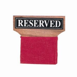 "Wood ""Reserved"" Seat Sign"