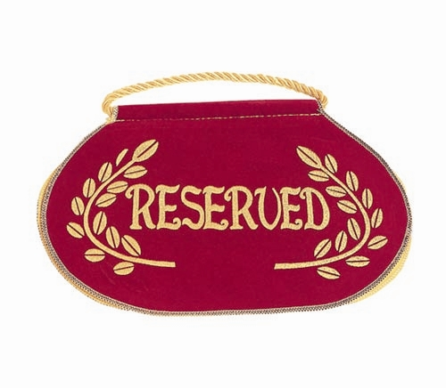 "Deluxe ""Reserved"" Seat Sign"