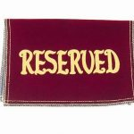 Reserved Seat Sign Velvet Maroon Church & Chapel.