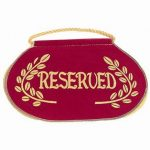 Reserved Seat Sign From Church & Chapel.